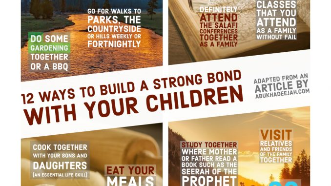 Twelve Steps In Cultivating Our Children and Establishing a