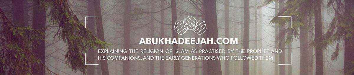 Abu Khadeejah |  أبو خديجة